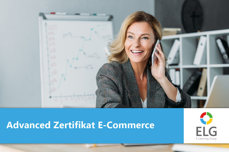 Advanced Zertifikat Lehrgang E-Commerce und Mobile Commerce